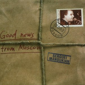 Image for 'Good news from Moscow'