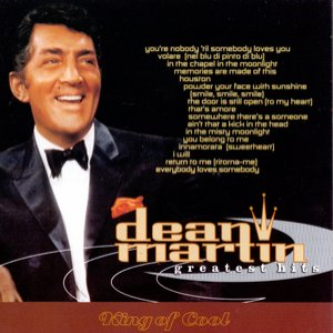 Image for 'Greatest Hits: Dean Martin'