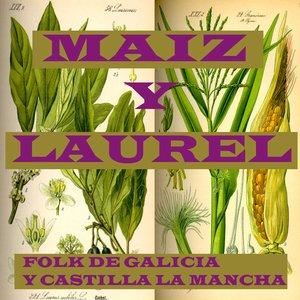 Image for 'Maiz y Laurel -Folk de galicia y Castilla'