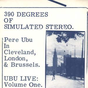 Image for '390 Degrees Of Simulated Stereo: Ubu Live, Volume 1'
