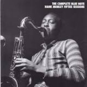 Image for 'The Complete Blue Note Hank Mobley Fifties Sessions (disc 6)'