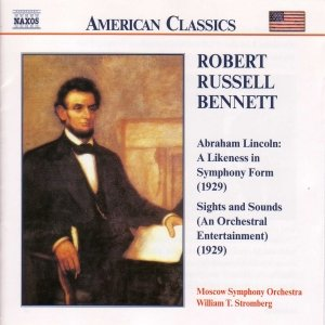 Image for 'BENNETT: Abraham Lincoln / Sights and Sounds'