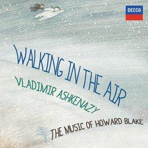 Bild för 'Walking In The Air - The Music Of Howard Blake'