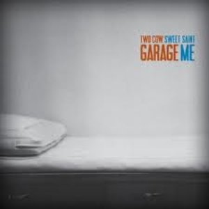 """Imagen de 'Two Cow Garage """"Sweet Saint Me""""'"""