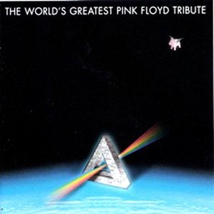 Image for 'The Worlds Greatest Pink Floyd Tribute'