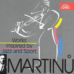 Image pour 'Martinu: Works inspired by Jazz and Sport'