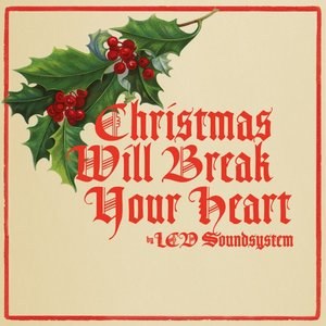 Image for 'Christmas Will Break Your Heart'