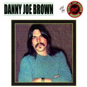 Image for 'Danny Joe Brown & the Danny Joe Brown Band'