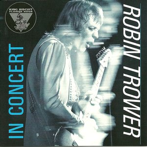 Image for 'King Biscuit Flower Hour: Robin Trower'