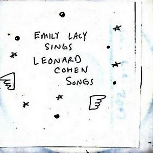 Image for 'Emily Lacy Sings Leonard Cohen Songs'