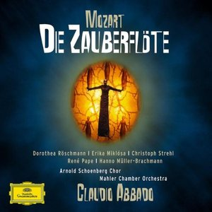 Image for 'Die Zauberflöte (Mahler Chamber Orchestra feat. conductor: Claudio Abbado)'