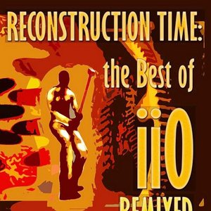 Image for 'Reconstruction Time: The Best of Iio Remixed'