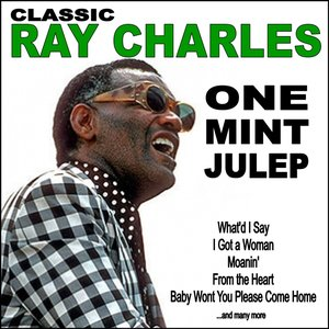 Image for 'One Mint Julep: Classic Ray Charles'