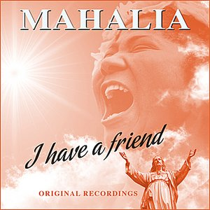 Image for 'I Have A Friend (Remastered)'