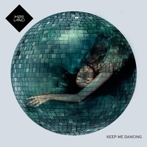Image for 'Keep Me Dancing'