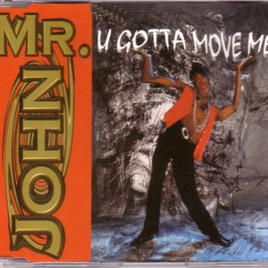 Image for 'U Gotta Move Me (Extended Mix)'