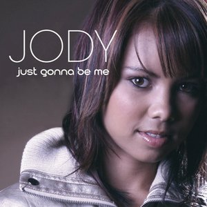 Image for 'Just Gonna Be Me'