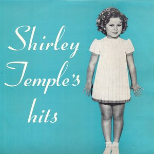 Image for 'Shirley Temple's Hits (Remastered)'