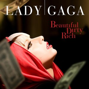 Image for 'Beautiful, Dirty, Rich'
