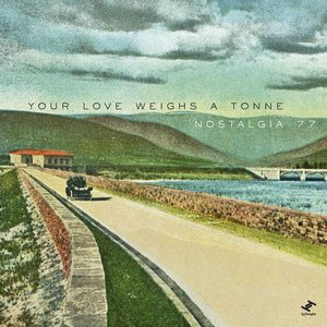 Image for 'Your Love Weighs A Tonne (Ambassadeurs Remix)'