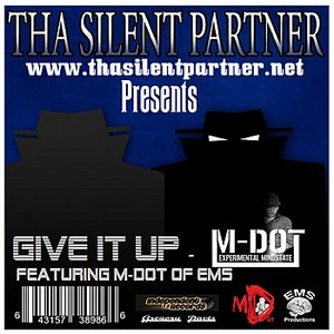 Image for 'Give It Up featuring M-Dot of EMS - Single'