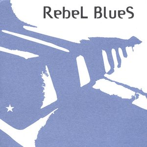 Image for 'Rebel Blues'