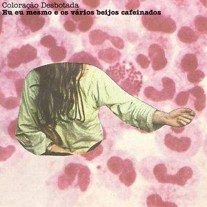 Image for 'Eu eu mesmo e os vários beijos cafeinados EP'