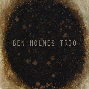 Image for 'Ben Holmes Trio'