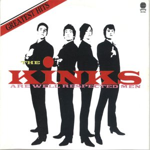 Image for 'The Kinks Are Well Respected Men'
