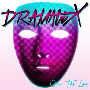 Bild för 'DramatiX - Cross The Line'