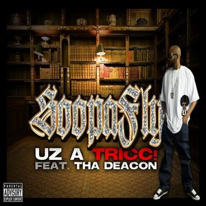 Image for 'Uz A Tricc! (feat. Tha Deacon) - Single'