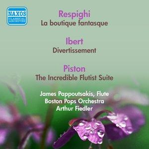 Image for 'Respighi, O.: Boutique Fantasque (La) / Ibert, J.: Divertissement / Piston, W.: The Incredible Flutist Suite (Boston Pops, Fiedler) (1953, 1956)'