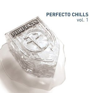 Image pour 'Perfecto Chills, Volume 1 (disc 1)'
