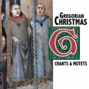 Image for 'Gregorian Christmas: Chants and Motets'