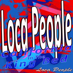 Image pour 'Loca People - In the California King Bed'