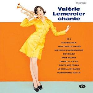 Image for 'Valérie Lemercier chante'
