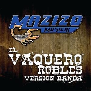Image for 'El Vaquero Robles'
