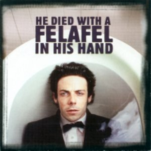 Image for 'He Died With a Felafel in His Hand'