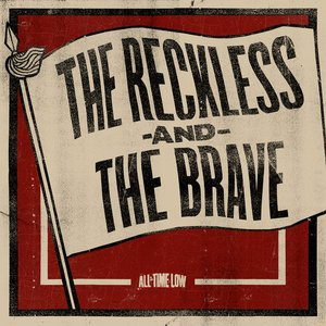 Image for 'The Reckless And The Brave'