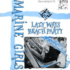 Bild für 'Lazy Ways/Beach Party'