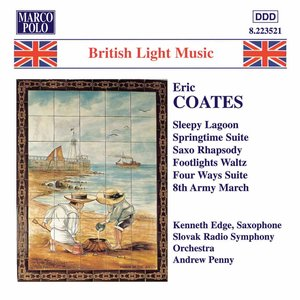 Image for 'Coates, E.: Springtime Suite / Four Ways Suite'