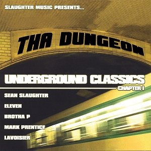 Image for 'Slaughter Music presents...The Dungeon Underground Classics, chapter 1'