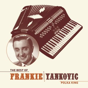 Bild för 'The Best Of Frankie Yankovic'