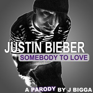 Image for 'Sombody To Love Justin Bieber'
