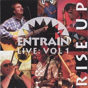 Image for 'Entrain Live: Vol 1 Rise Up'