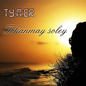 Image for 'Tchanmay soley'