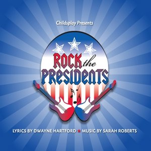 Image for 'Rock the Presidents'