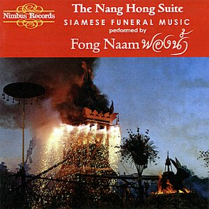 Image for 'The Nang Hong Suite (Siamese Funeral Music)'