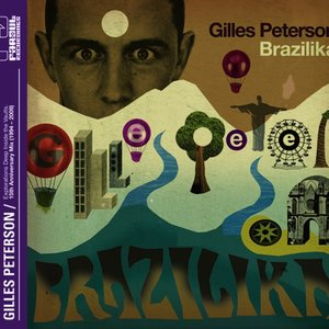 Image for 'Gilles Peterson Brazilika'