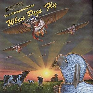 Bild für 'When Pigs Fly'